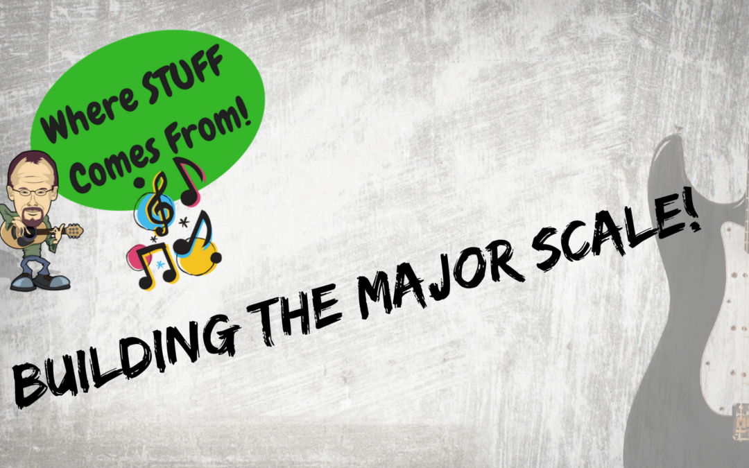 Building The Major Scale…EASY!