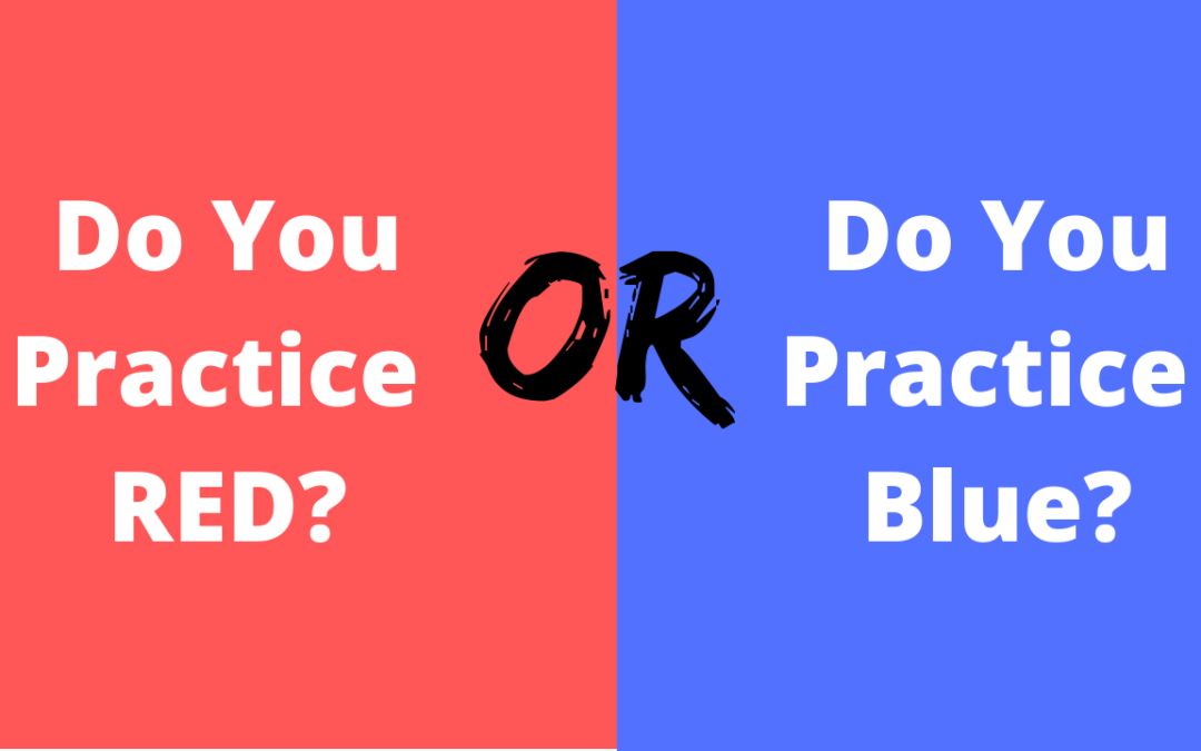 How to practice: Red or Blue?